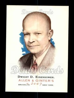 2007 Topps Allen & Ginter #62  Dwight D. Eisenhower