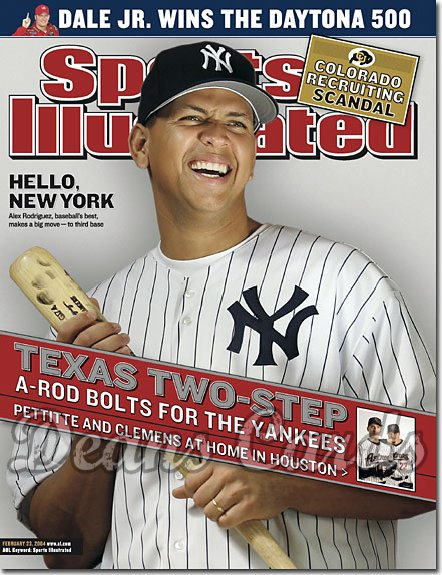 2004 Sports Illustrated - With Label   February 23  -  Alex Rodriguez NY