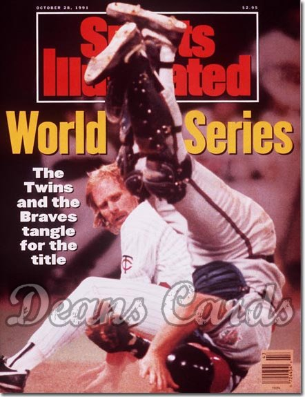 1991 Sports Illustrated - With Label   October 28  -  Dan Gladden (Minnesota Twins) Greg Olsen (Atlanta Braves)