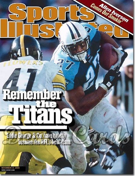 2000 Sports Illustrated - With Label   November 13  -  Eddie George (TN Titans) Lethon Flowers (Steelers)