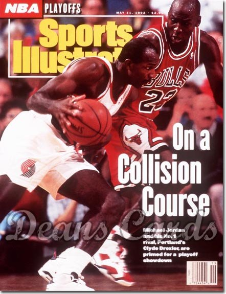 1992 Sports Illustrated   May 11  -  Michael Jordan (Bulls) Clyde Drexler (Portland Trail Blazers)