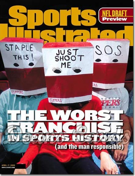 2000 Sports Illustrated   April 17  -  Worst Team in Sports LA Clippers