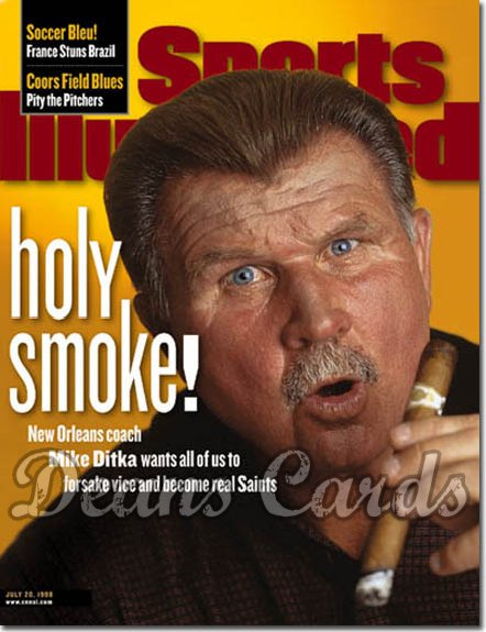 1998 Sports Illustrated - With Label   July 20  -  Mike Ditka (New Orleans Saints)