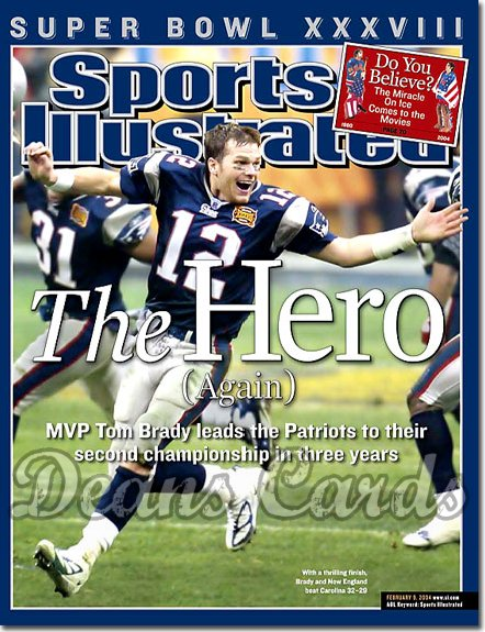 2004 Sports Illustrated   February 9  -  Tom Brady Patriots Wins Super Bowl XXXVIII