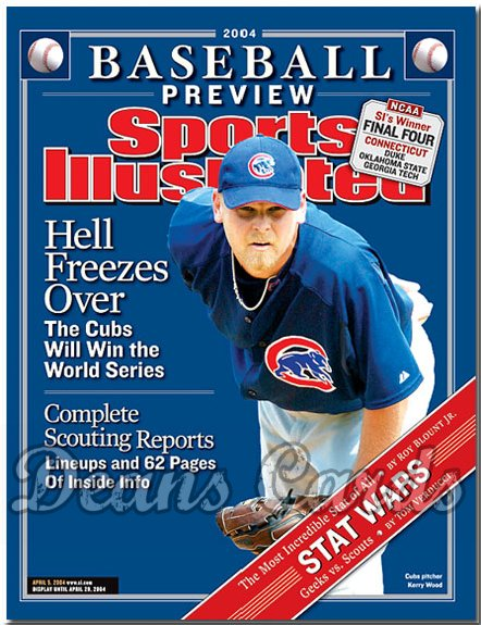 2004 Sports Illustrated - With Label   April 5  -  Kerry Wood Chicago Cubs