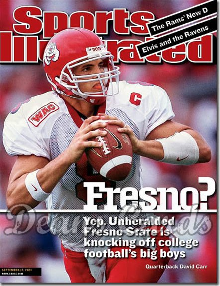 2001 Sports Illustrated   September 17  -  David Carr Fresno State Bulldogs