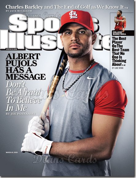 2009 Sports Illustrated - With Label   March 16  -  Albert Pujols Has a Message