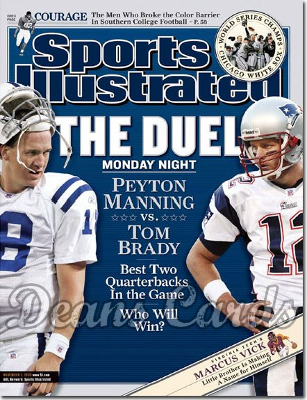 2005 Sports Illustrated   November 7  -  Peyton Manning Colts Tom Brady New England Patriots