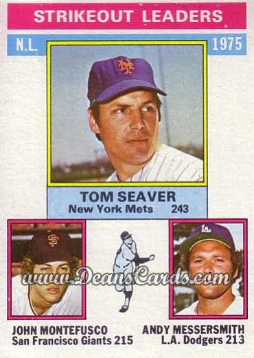 1976 Topps #203   -  Tom Seaver / Andy Messersmith / John Montefusco NL Strikeout Leaders