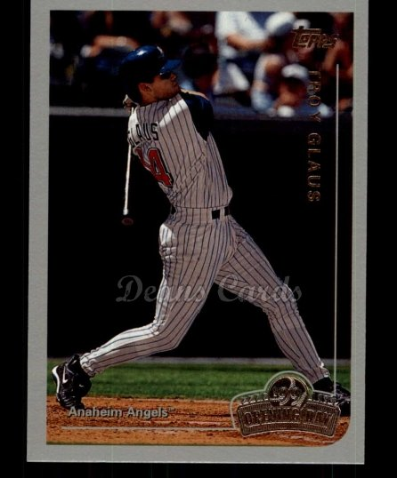 1999 Topps Opening Day #106  Troy Glaus