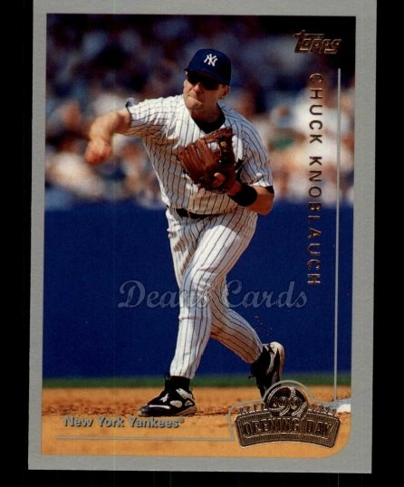 1999 Topps Opening Day #28  Chuck Knoblauch