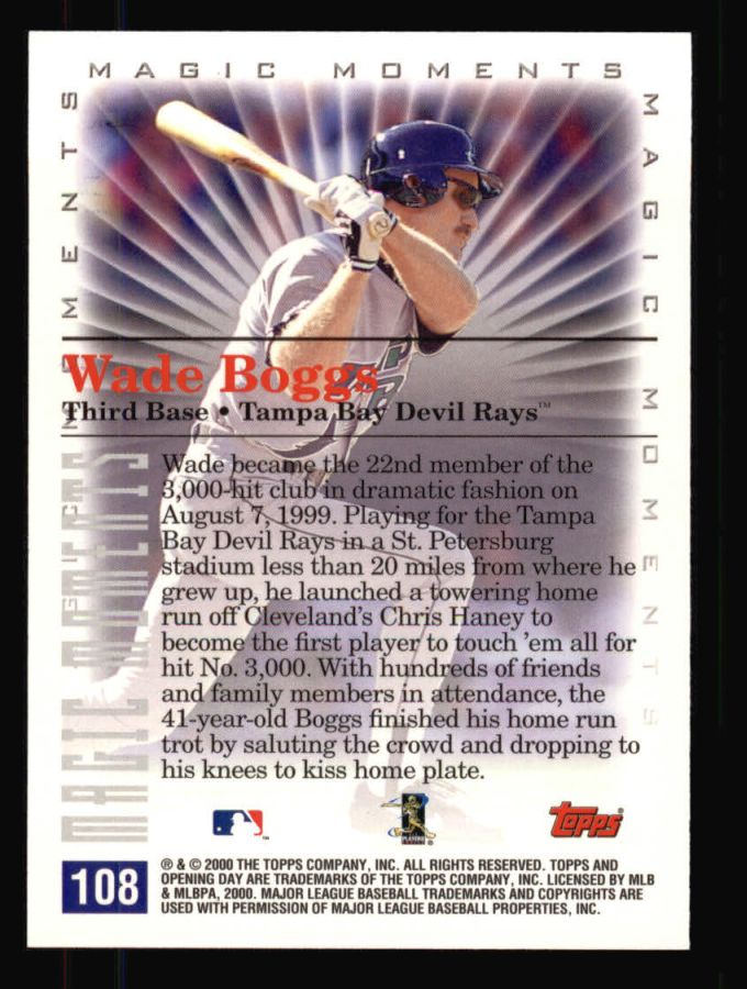 2000 Topps Opening Day #108   -  Wade Boggs Magic Moments