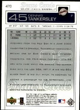 2003 Upper Deck #470  Dennis Tankersley