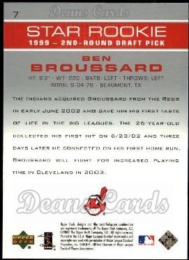2003 Upper Deck #7   -  Ben Broussard Star Rookie