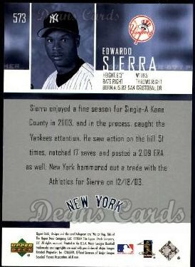 2004 Upper Deck #573  Edwardo Sierra