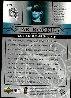 2005 Upper Deck #239   -  Logan Kensing Star Rookie