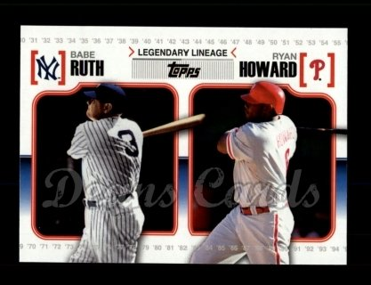 # LL45 Babe Ruth / Ryan Howard - 2010 Topps Legendary Lineage