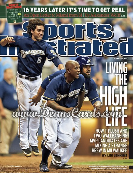2011 Sports Illustrated   August 29  -  Ryan Braun / Price Fielder / Nyjer Morgan / The High Life