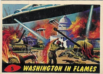 # 5 Washington in Flames - 1962 Mars Attacks REPRINT