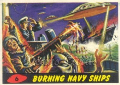 # 6 Burning Navy Ships - 1962 Mars Attacks REPRINT