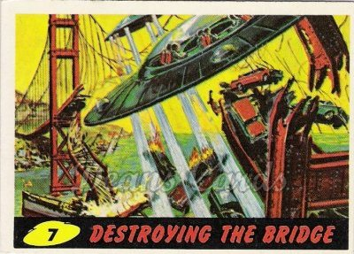 # 7 Destroying the Bridge - 1962 Mars Attacks REPRINT