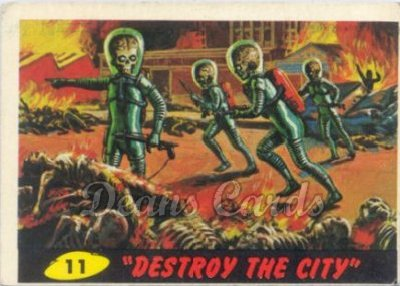 # 11 Destroy the City - 1962 Mars Attacks REPRINT
