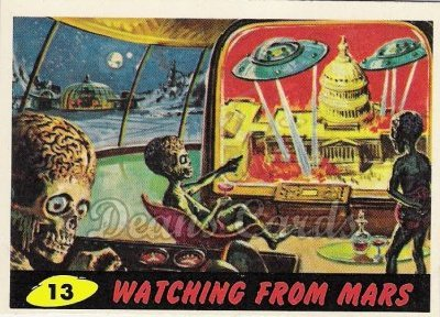 # 13 Watching from Mars - 1962 Mars Attacks REPRINT