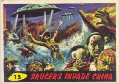 # 15 Saucers Invade China - 1962 Mars Attacks REPRINT