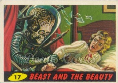# 17 Beast and the Beauty - 1962 Mars Attacks REPRINT