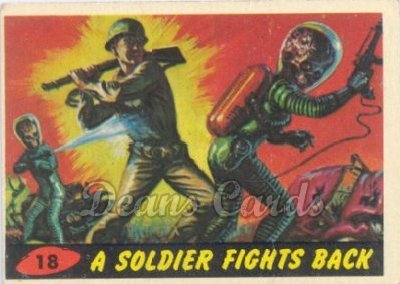 # 18 A Soldier Fights Back - 1962 Mars Attacks REPRINT