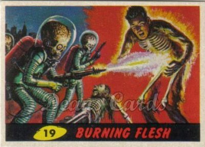 # 19 Burning Flesh - 1962 Mars Attacks REPRINT