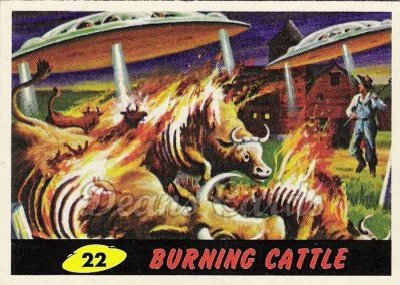 # 22 Burning Cattle - 1962 Mars Attacks REPRINT