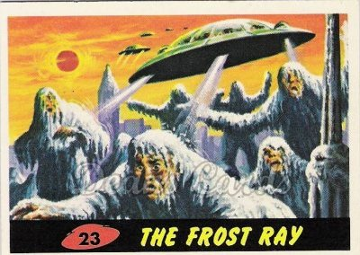 # 23 The Frost Ray - 1962 Mars Attacks REPRINT