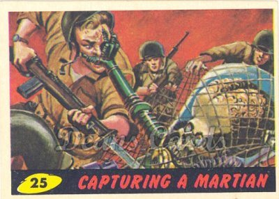 # 25 Capturing a Martian - 1962 Mars Attacks REPRINT