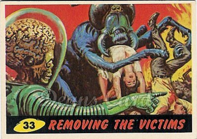# 33 Removing the Victims - 1962 Mars Attacks REPRINT