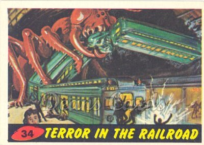 # 34 Terror in the Railroad - 1962 Mars Attacks REPRINT