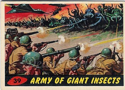 # 39 Army of Giant Insects - 1962 Mars Attacks REPRINT