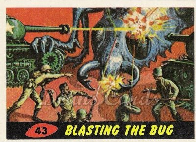 # 43 Blasting the Bug - 1962 Mars Attacks REPRINT