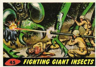 # 45 Fighting Giant Insects - 1962 Mars Attacks REPRINT