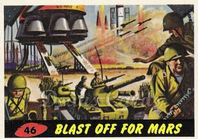 # 46 Blast Off for Mars - 1962 Mars Attacks REPRINT