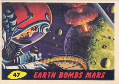 # 47 Earth Bombs Mars - 1962 Mars Attacks REPRINT