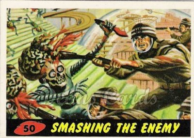 # 50 Smashing the Enemy - 1962 Mars Attacks REPRINT