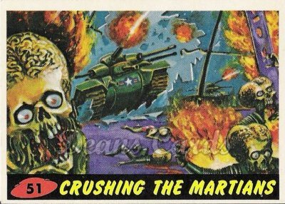 # 51 Crushing the Martians - 1962 Mars Attacks REPRINT
