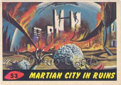 # 53 Martian City in Ruins - 1962 Mars Attacks REPRINT