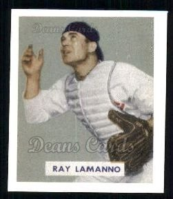 1949 Bowman REPRINT #113  Ray LaManno