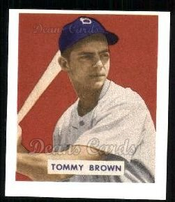 1949 Bowman REPRINT #178  Tom Brown