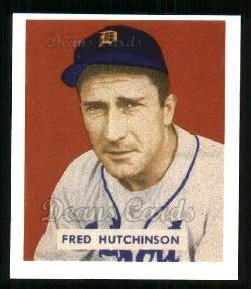 1949 Bowman REPRINT #196  Fred Hutchinson
