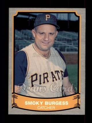 1989 Pacific Legends #201  Smoky Burgess