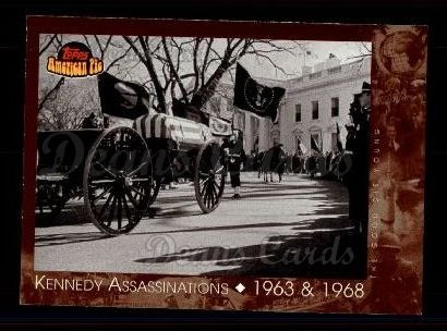 2001 Topps American Pie #121   Kennedy Assassination