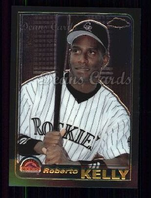 2001 Topps Traded Chrome #44 T Roberto Kelly